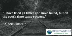 """""""""""I have tried 99 times and have failed, but on the time came success. Albert Einstein, Fails, Success, Times, Thoughts, Quotes, Movie Posters, Quotations, Film Poster"""