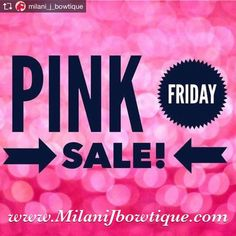 PINK FRIDAY SALE Friday November 24th 2017 10% off At we.milaniJbowtique.com CODE: PF10 🌸 15% OFF $30 or More! Code: PF15 🌸 Free Pearl and Crystal Rhinestone Hair Clip With Every Purchase 🎁 Shop For Your Princess, Your Little Diva, Your Mini Me! Unique Of Handmade Flower Crowns, Headband, Hair Bows, Hair Flowers 🎀 Perfect for Holiday Gifts, Holiday Photo Shoots 🎀
