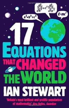 Seventeen Equations that Changed the World (Stewart)