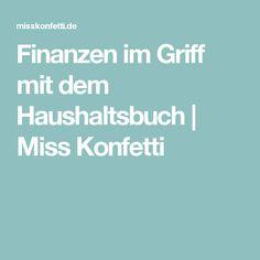 Finanzen im Griff mit dem Haushaltsbuch   Miss Konfetti