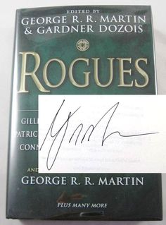 Rogues SIGNED by George R. R. Martin Game of Thrones 1st Edition Book AUTOGRAPHED.  Available at BooksBySam.com!