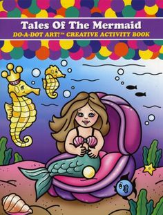 Tales of the Mermaid Do-a-Dot Creative Activity Book - $6.25