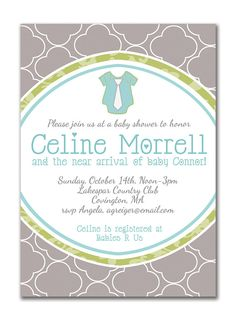 {Celine} Baby Shower Invitation. Little Guy In A Tie Onesie. Gray Blue Green by digibuddhaPaperie, $15.00  http://www.etsy.com/listing/79857268/baby-shower-invitation-boy-baby-shower?ref=af_shop_favitem