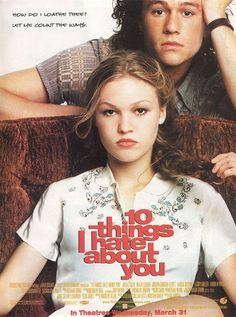 10 Things I Hate About You - I think this is the movie that made Heath Ledger a heartthrob