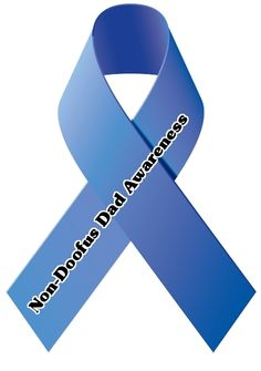 The Non-Doofus Dad Awareness Ribbon | The Dadabase