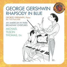 George Gershwin: Rhapsody in Blue; An American « Holiday Adds