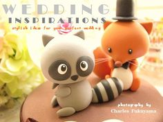 Wedding Cake Topper-love raccoon and fox | Flickr - Photo Sharing! Sara, you can do two of the fox, one with the tophat and one with a vail ;)