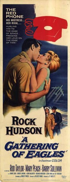 A Gathering of Eagles Movie Poster #RockHudson #RodTaylor #MaryPeach