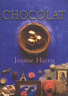 Chocolat by Joanne Harris.  My favorite of her books.
