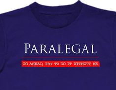 paralegal accessories | Gift for Paralegal -- Truth on a T-Shirt