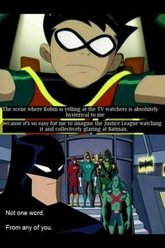 """Teen Titans series: 1st episode of Season 4. Episode 257-494 (a.k.a. Don't Touch That Dial). Robin: """"Do not watch this program! It will liquify your brain! An escaped criminal has tampered with this transmission, and it is imperative that you turn off your television right now. - I'm serious! Stop watching the show!"""" Teen Titans Funny, Teen Titans Robin, Teen Titans Go, Justice League Funny, Justice League Unlimited, Original Teen Titans, Beast Boy, Batman Family, Detective Comics"""