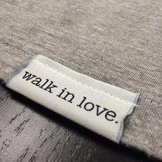 Walk in love hem tags