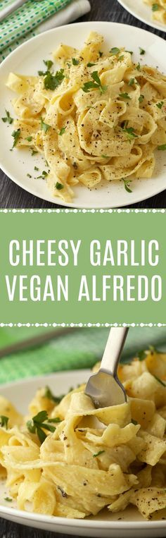 Cheesy Garlic Vegan Alfredo. This super rich and creamy entree is ready in 30 minutes! Vegan   Vegan Dinner   Vegan Pasta   Vegan Food   Dairy Free #vegan #vegandinner