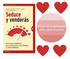 ¡Gana un ejemplar de 'SEDUCE Y VENDERÁS' firmado por sus autores Enrique de Mora y Sara Villegas Saurí, participando en nuestro SORTEO!