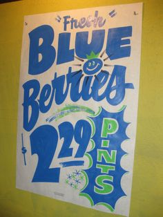 Blueberries sign Make a Strawberry Festival sign like this
