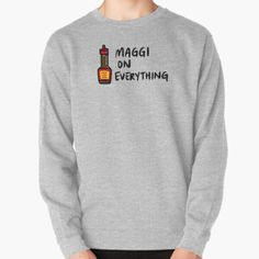 """Maggi On Everything"" Pullover Sweatshirt by bonniemamadraws | Redbubble Maggi Sauce, Crew Neck Sweatshirt, Pullover, Hoodies, Sweatshirts, Everything, Heather Grey, Cotton, Stuff To Buy"