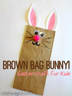 Little Family Fun: Brown Bag Bunny Puppet. Easy Easter craft for kids!