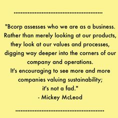 Reasons why we are proud to be a #bcorp #bthechange
