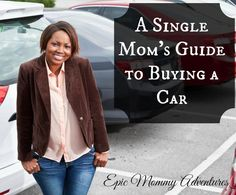 A Single Mom's Guide to Buying A Car {Sponsored Post}