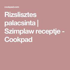 Rizslisztes palacsinta   Szimplaw receptje - Cookpad