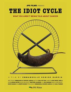 The idiot cycle of cancer. Great documentary on the connection between gmo's, pesticides, chemical companies and pharmaceutical companies.