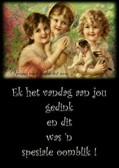 Goeie More, Afrikaans, Christmas Greetings, Friendship Quotes, Favorite Quotes, Best Friends, Sisters, Inspirational Quotes, Wisdom