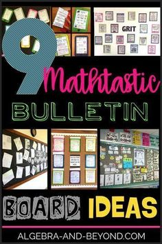 Bulletin board ideas for the middle and high school math classroom. Find your next class decoration idea here.