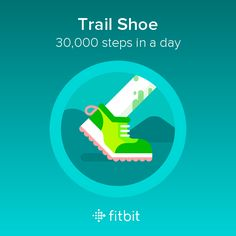 Walking 30,000 steps in a day w/ relapsing remitting multiple sclerosis. ✅ I took 30,000 steps and earned the Trail Shoe badge! #Fitbit ✅