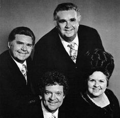 The Happy Goodmans....Can remember growing up listening/watching them on Gospel Jubilee.....http://www.youtube.com/watch?v=gKwsDfjJvco&feature=related