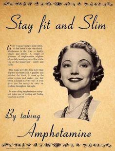 Stay fit and Slim By taking Amphetamine Vintage Advertisement Vintage Humor, Funny Vintage Ads, Retro Vintage, Vintage Ladies, Old Poster, Poster Vintage, Cthulhu, Journal Vintage, Old Advertisements