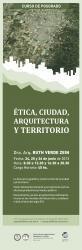 """Curso de Posgrado """"Ética, Ciudad, Arquitectura y Territorio"""" FAUD #UNSJ"""