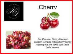 Our Gourmet Cherry flavored popcorn is made with a cherry candy coating that will tickle your taste buds forsure.