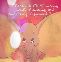 """""""No hay nada malo con resaltar y ser diferente"""" #Dumbo #MovieQuotes"""