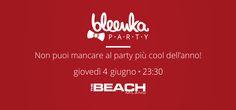 Lo hai già detto ai tuoi amici? Noi ci saremo! Appuntamemento al The Beach Club! Scarica Bleenka e bevi chupito gratis. http://www.bleenka.com/download