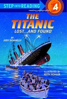 The Titanic: Lost and Found (Step-Into-Reading, Step 4) by Judy Donnelly,http://www.amazon.com/dp/0394886690/ref=cm_sw_r_pi_dp_Eisytb1TZG8BGAMQ