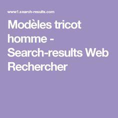 Modèles tricot homme - Search-results Web Rechercher