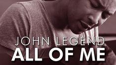 ALL OF ME - John Legend | Video & Lyrics On Screen