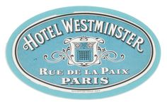 Hotel Westminster - Rue de la Paix Paris (Luggage Label) by Artist Unknown | Shop original vintage #luggagelabels online: www.internationalposter.com