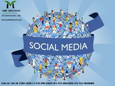 Social media marketing has become a place that is simply approachable to anyone with internet admittance by MMF InfoTech.  Call at +44 20 3289 3055/+1-213-985-3055/+91-731-4041450/+91-731-4038486.