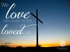 He first loved us...More at http://beliefpics.christianpost.com