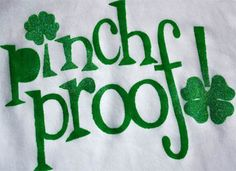 pinch proof tshirt for the kids. St. Patricks Day