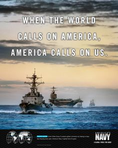 When the world calls on America calls on us. Can't believe I'm going to be a navy mom Navy Marine, Navy Military, Army & Navy, Military Quotes, Military Humor, Navy Day, Go Navy, Navy Sister, Us Navy Ships
