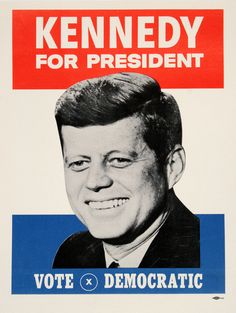 KENNEDY FOR PRESIDENT - SMALL ORIGINAL VINTAGE POSTER  by  ANONYMOUS