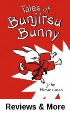 Tales of Bunjitsu Bunny by John Himmelman | Although she can throw farther, kick higher, and hit harder than anyone else at school, Isabel, aka Bunjitsu Bunny, never hurts another creature--unless she has to.