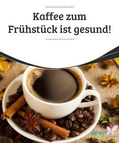 Kaffee zum Frühstück ist #gesund!   Gehörst du zu jenen, die ohne #Kaffee zum #Frühstück nicht leben können? Dann kannst du beruhigt sein, denn eine Tasse Kaffee am Morgen ist gesund - natürlich nur dann, wenn sie auch mit den richtigen #Nahrungsmitteln kombiniert wird. Kaffee ist das nach Wasser weltweit am meisten #konsumierte Getränk.