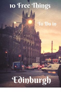 10 Free Things to Do in Edinburgh | Two Drifters