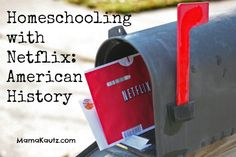 Homeschooling with Netflix-suggestions on films to coordinate with a variety of subjects.