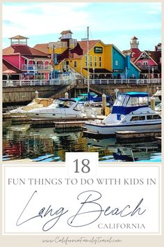 Long Beach, California is a great place to visit if you're planning a trip to Southern California. From beaches to museums to the Aquarium of the Pacific and the Queen Mary, here are 18 top things to do in Long Beach with kids. #longbeach #california #familytravel California With Kids, Long Beach California, California Travel, Southern California, California Attractions, California Destinations, Travel Destinations, Cool Places To Visit, Great Places