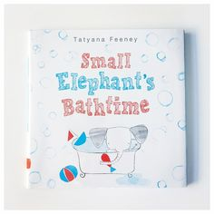 My girls are exactly like this little elephant - they don't want to get in the bathtub and then they don't want to get out. Maybe I should try the trick Small Elephant's parents use. #janssenspicturebooks #bath #picturebooks #books