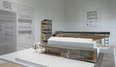 Exhibition: ARCHI DEPOT TOKYO